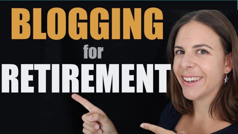 Blogging for retirement