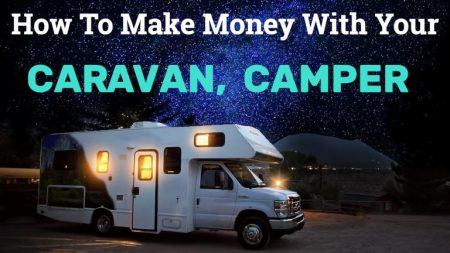 how to make money with your caravan or camper