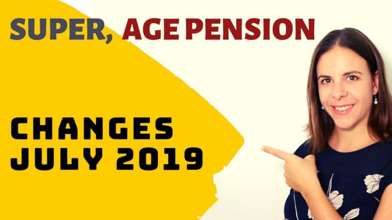 changes for super and age pension in July